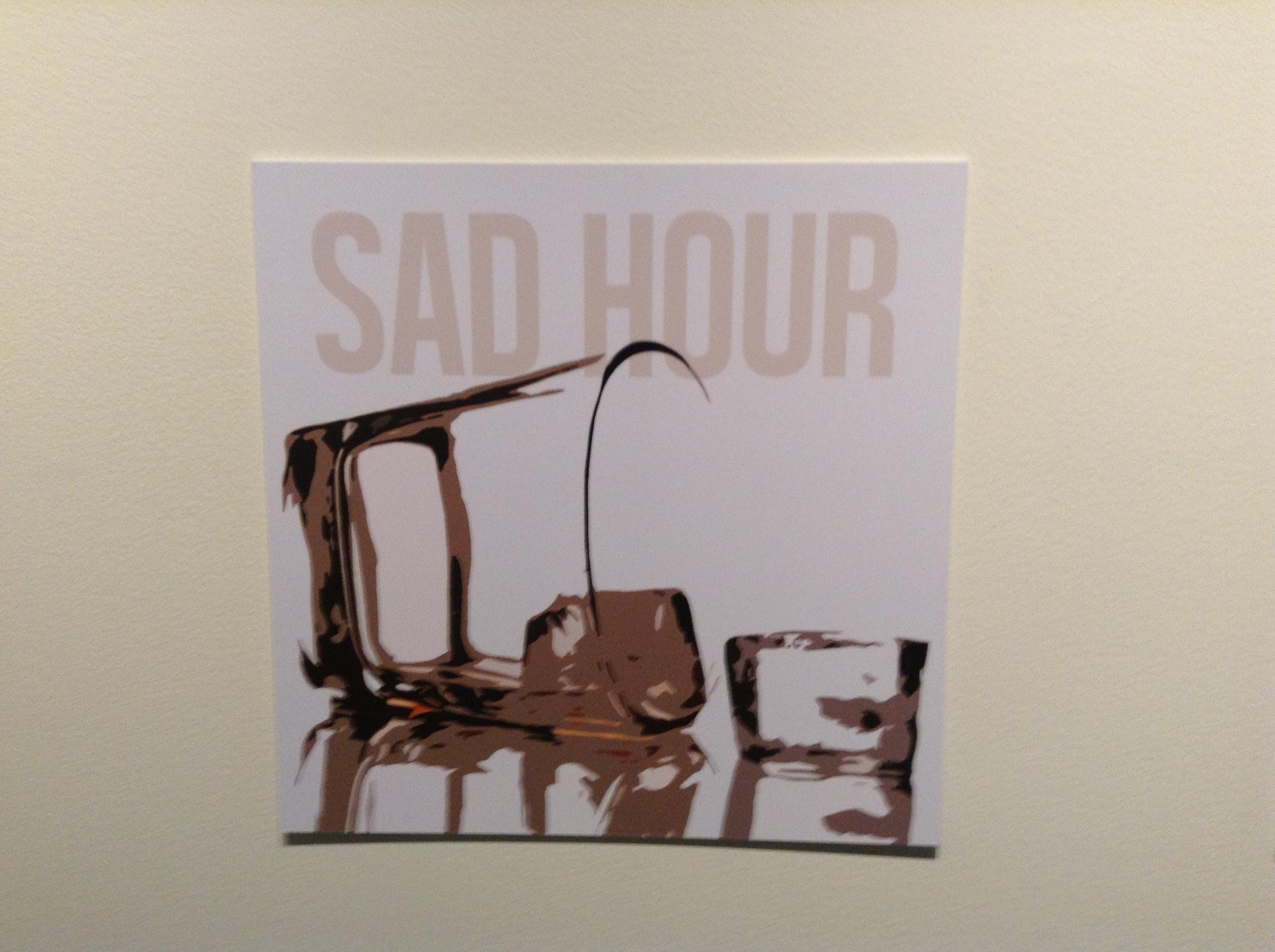 Sad Hour